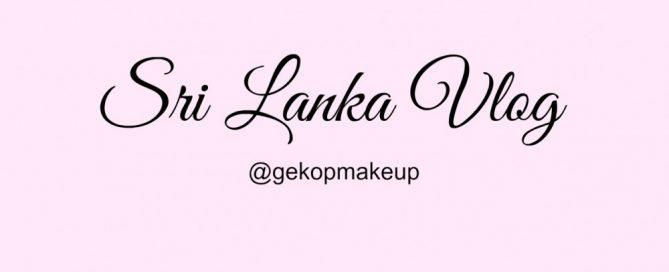 Sri Lanka Vlog