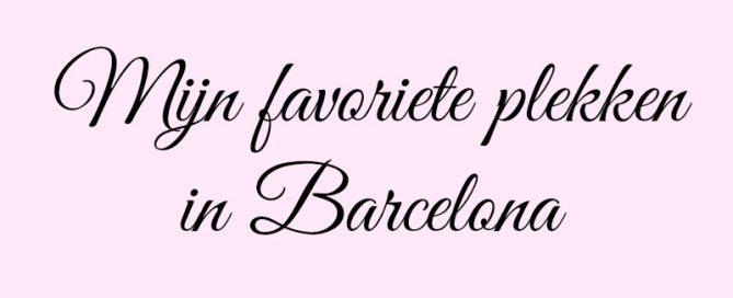 Mijn favoriete plekken in Barcelona