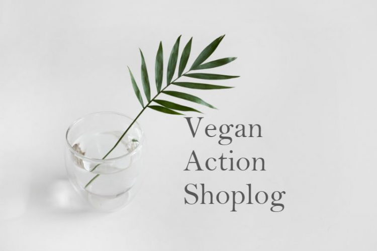 Vegan Action Shoplog