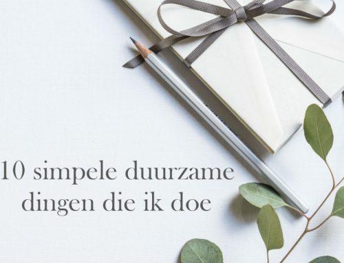 10 simpele duurzame dingen die ik doe | En die jij ook kunt doen!