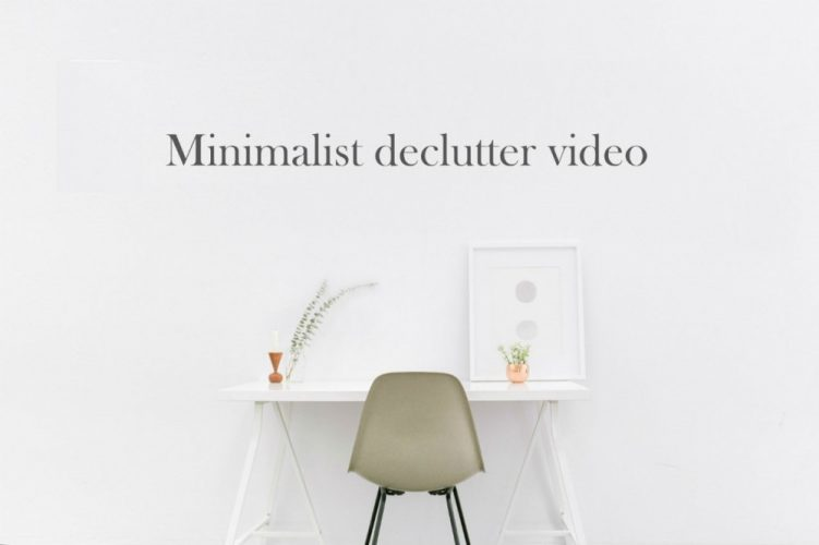 Minimalist declutter video